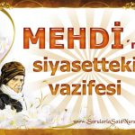 Mehdi'nin siyasetteki vazifesi